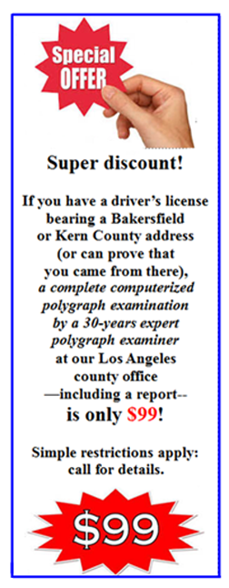 best lie detector test in Bakersfield